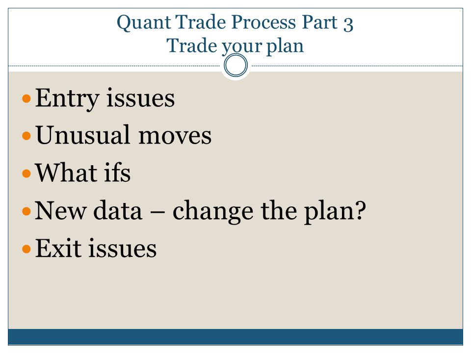 Quant Trade Process Part 3 Trade your plan