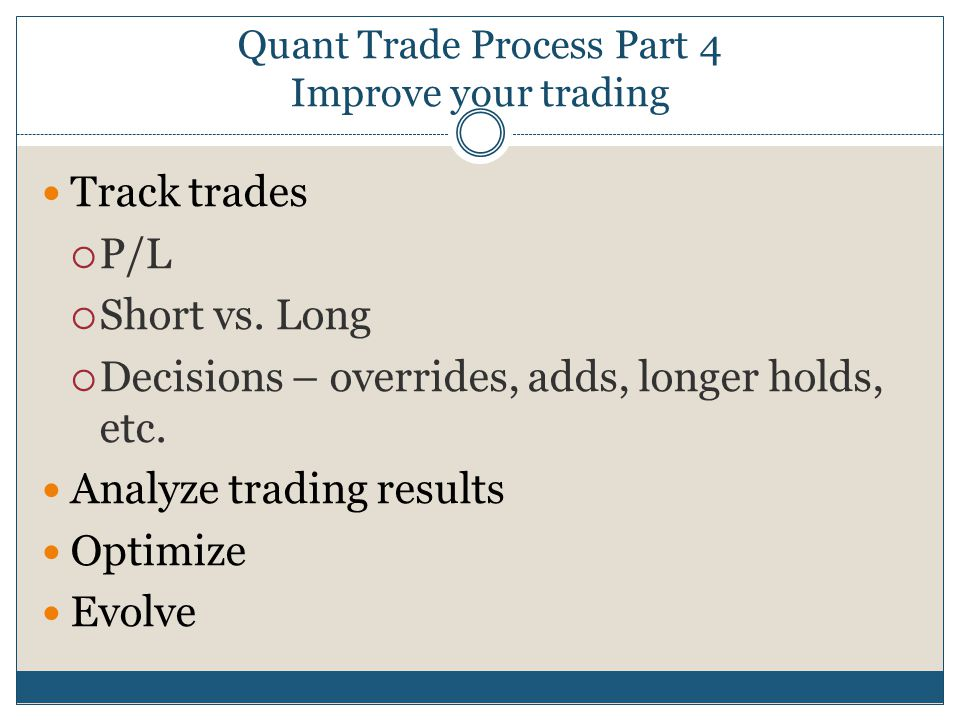 Quant Trade Process Part 4 Improve your trading
