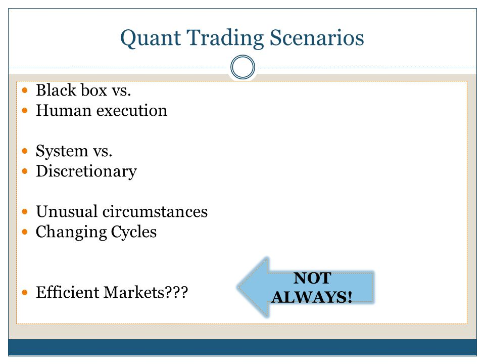 Quant Trading Scenarios