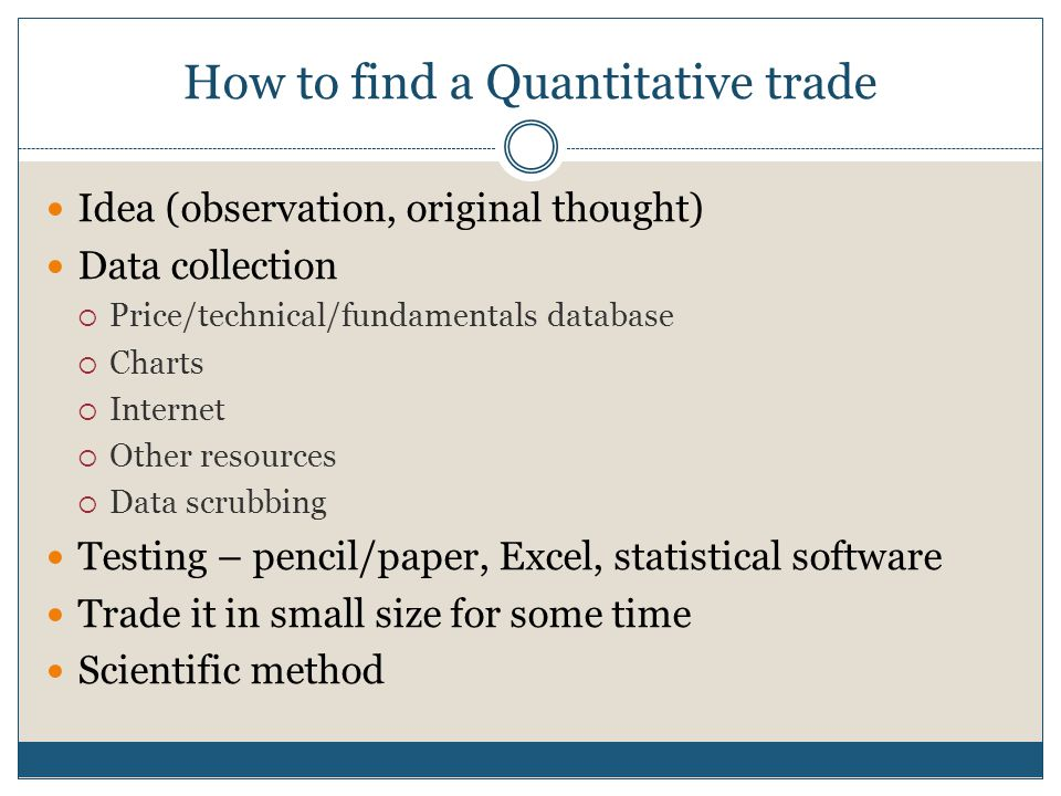 How to find a Quantitative trade