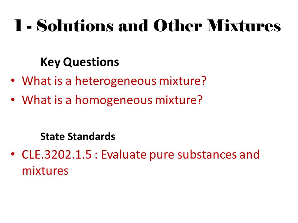 1 - Solutions and Other Mixtures