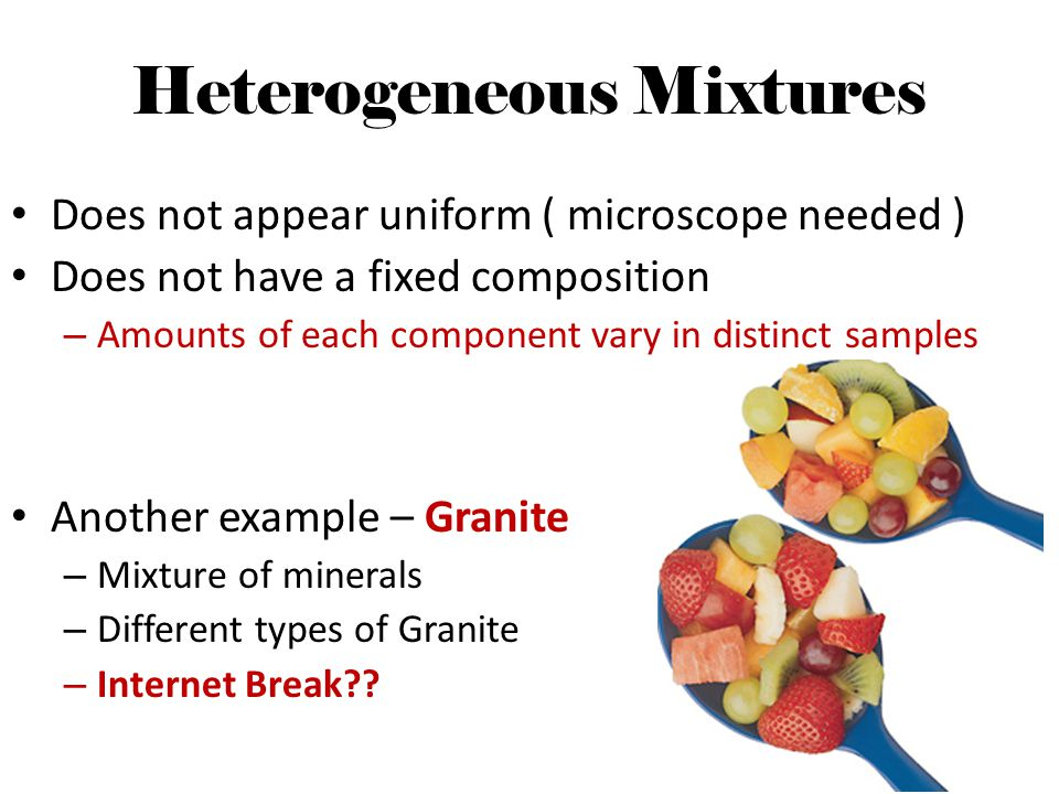 Heterogeneous Mixtures