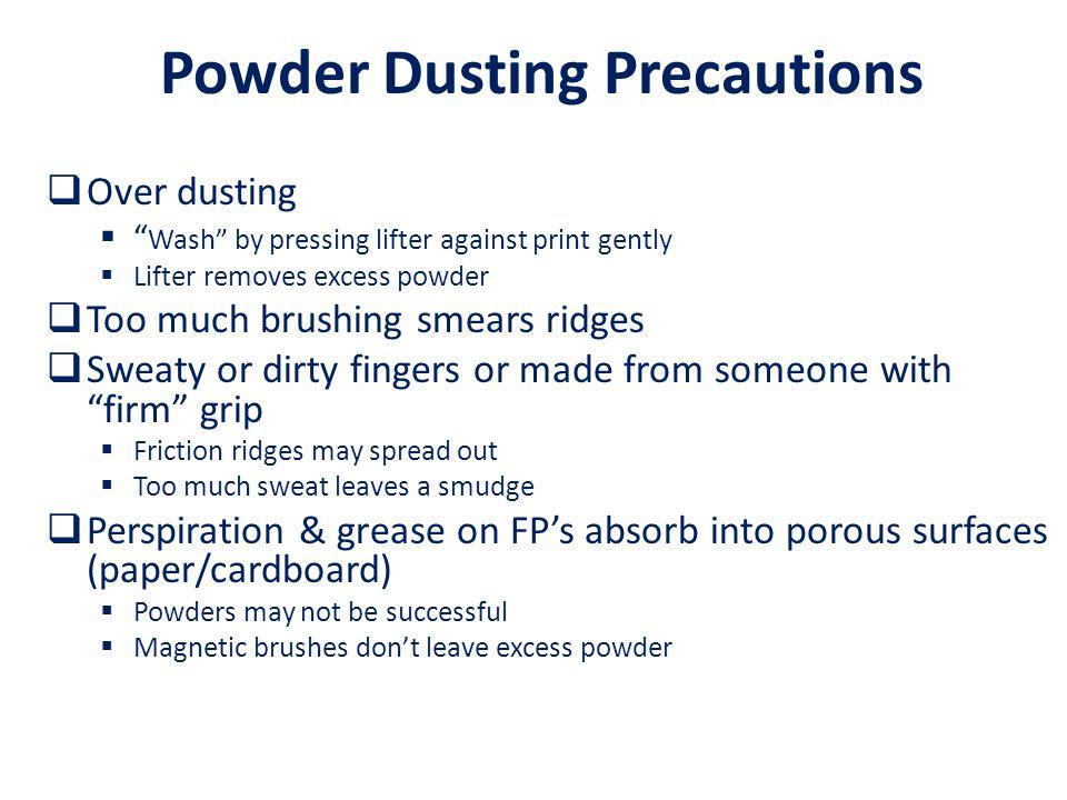 Powder Dusting Precautions