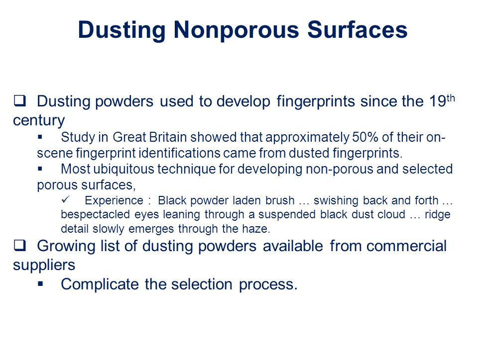Dusting Nonporous Surfaces