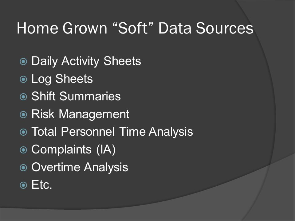 Home Grown Soft Data Sources