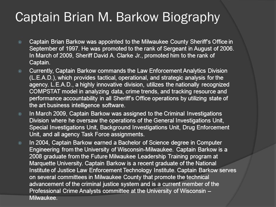 Captain Brian M. Barkow Biography