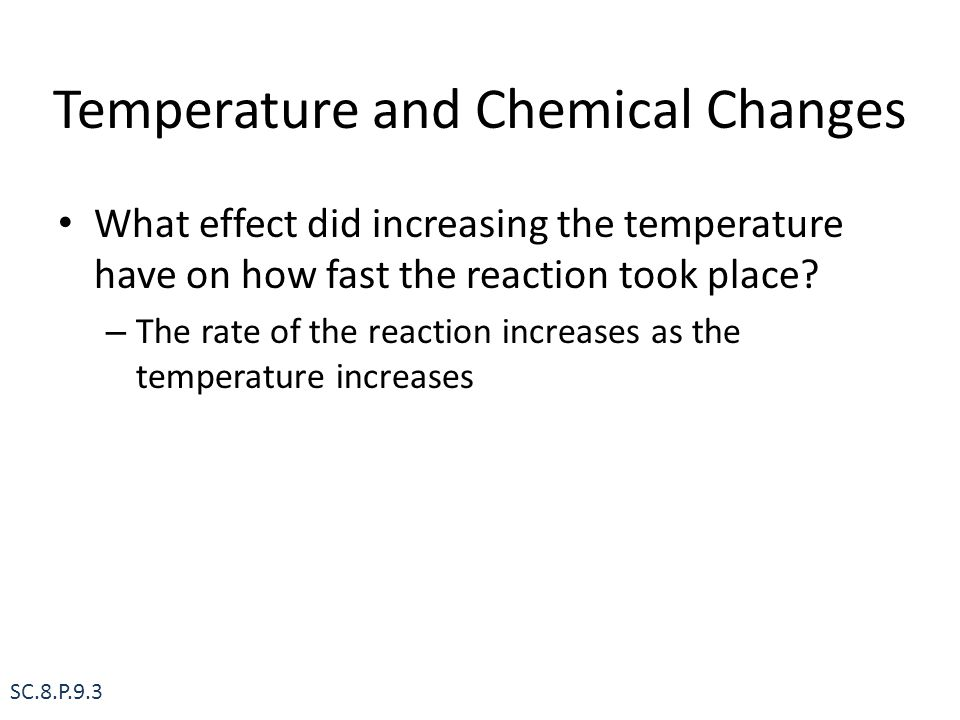 Temperature and Chemical Changes