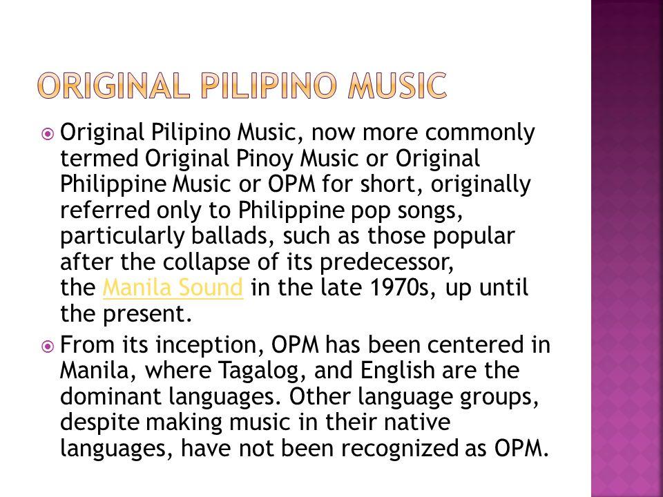 Original Pilipino Music