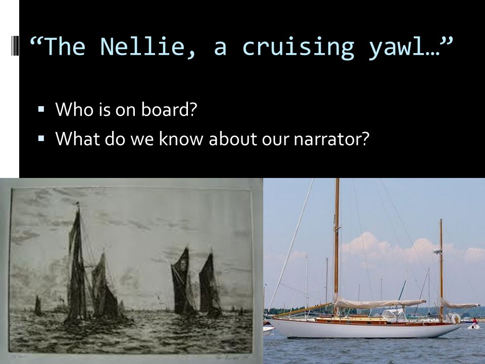 The Nellie, a cruising yawl…