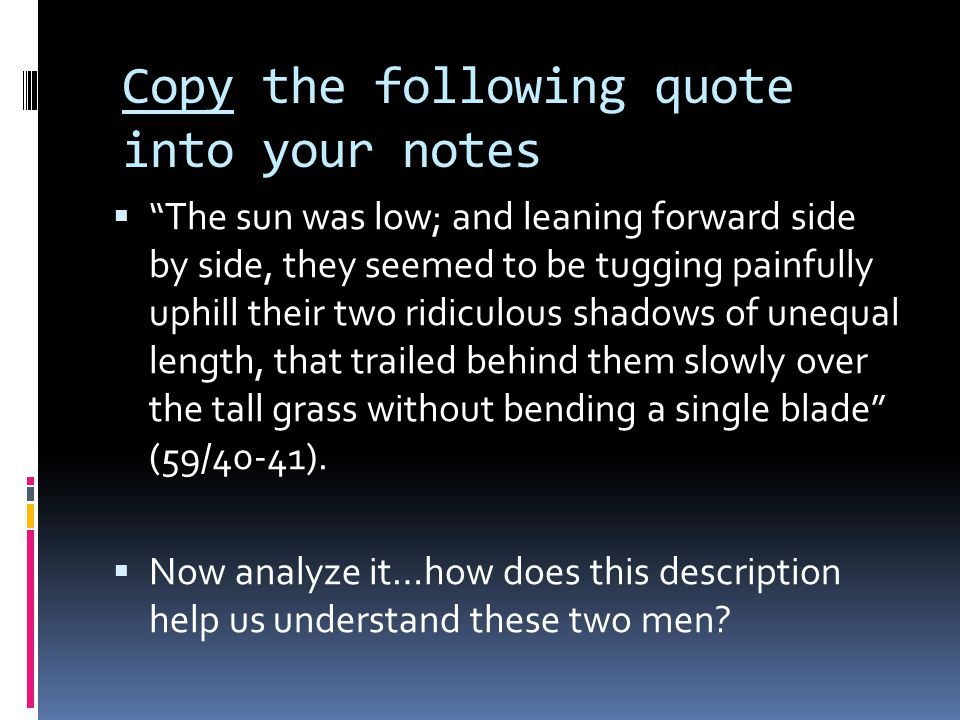 Copy the following quote into your notes