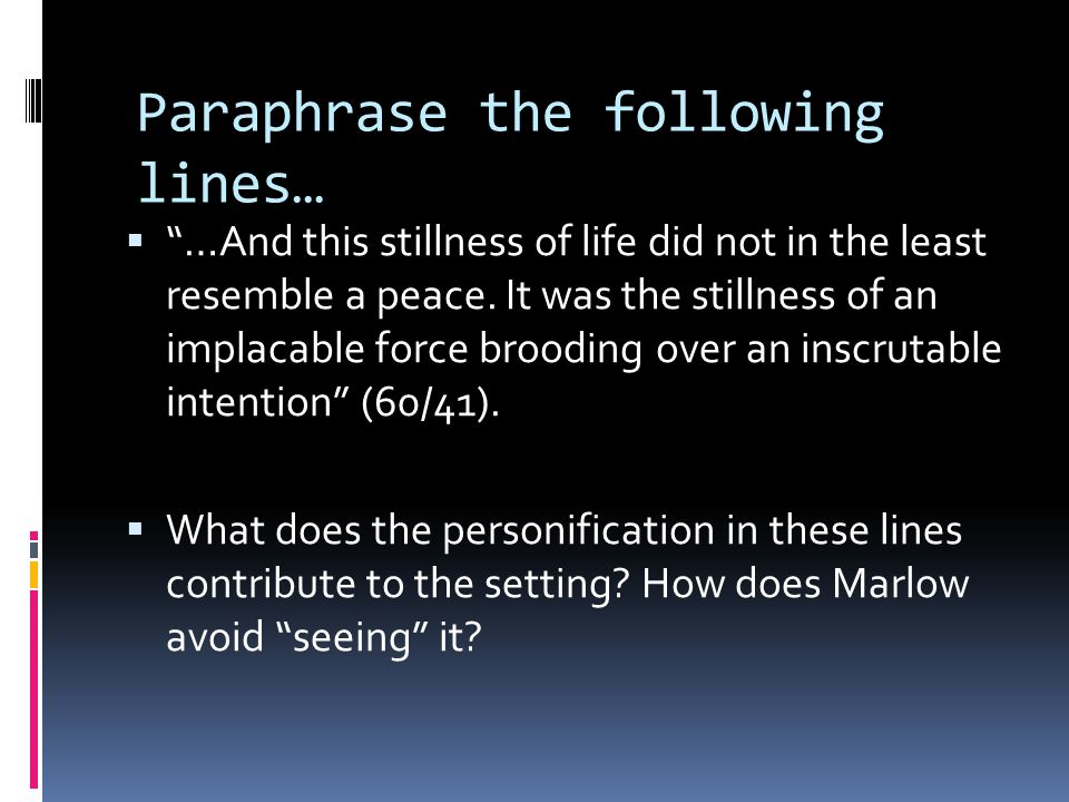 Paraphrase the following lines…