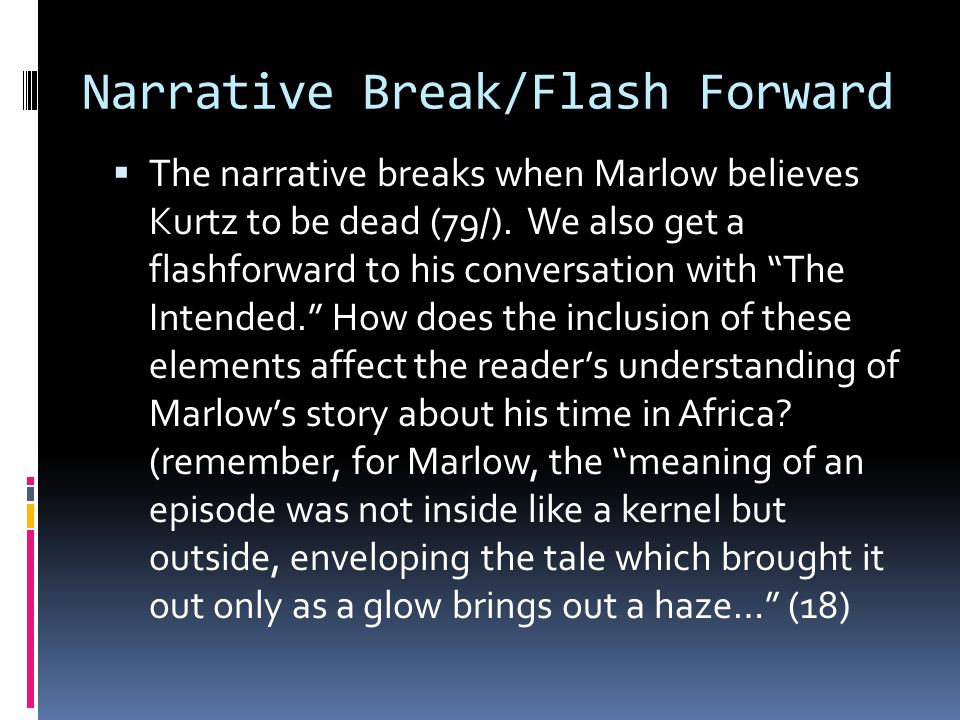 Narrative Break/Flash Forward
