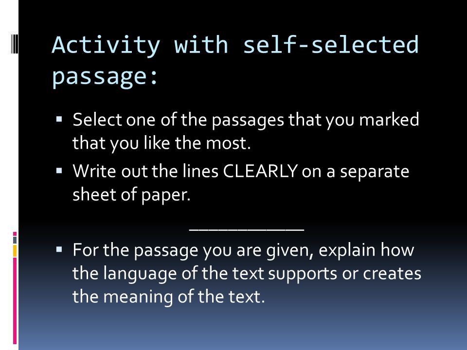 Activity with self-selected passage: