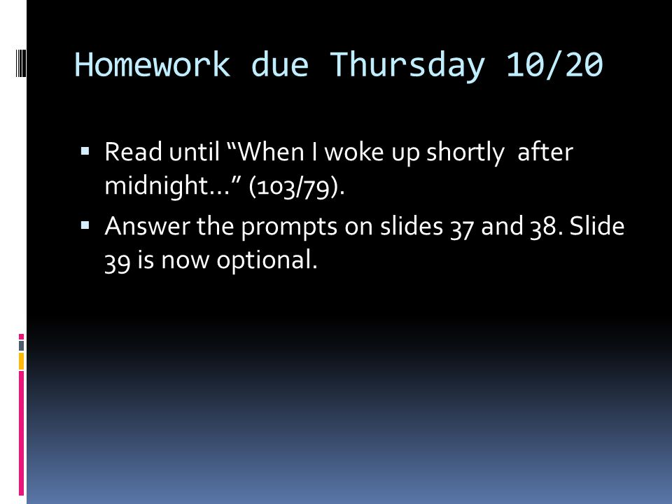 Homework due Thursday 10/20