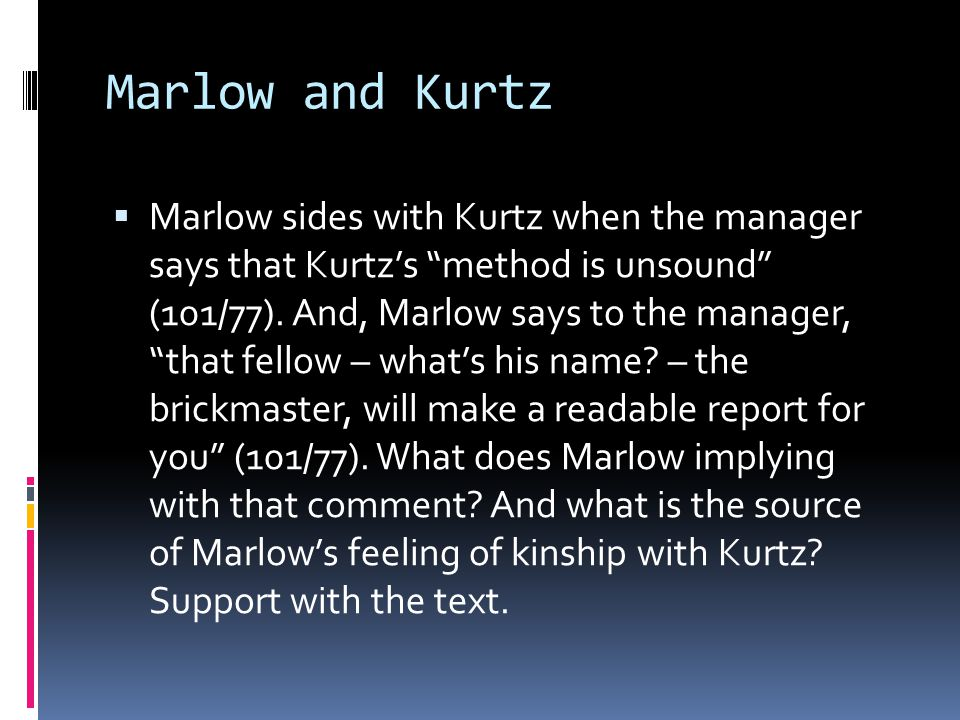Marlow and Kurtz