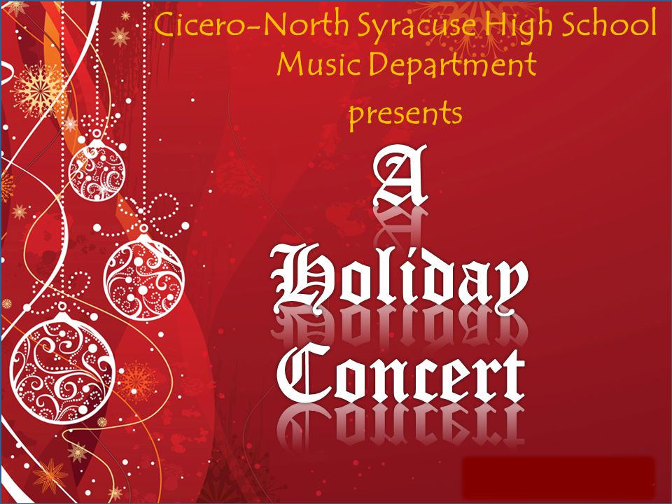 Cicero-North Syracuse High School Music Department presents