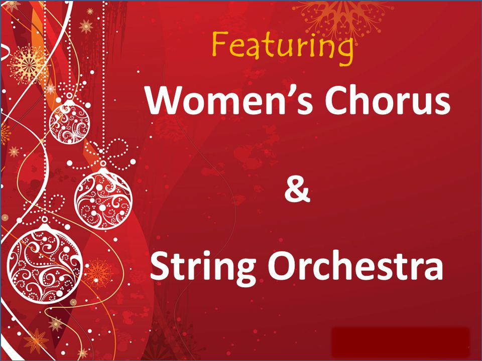 Women's Chorus & String Orchestra