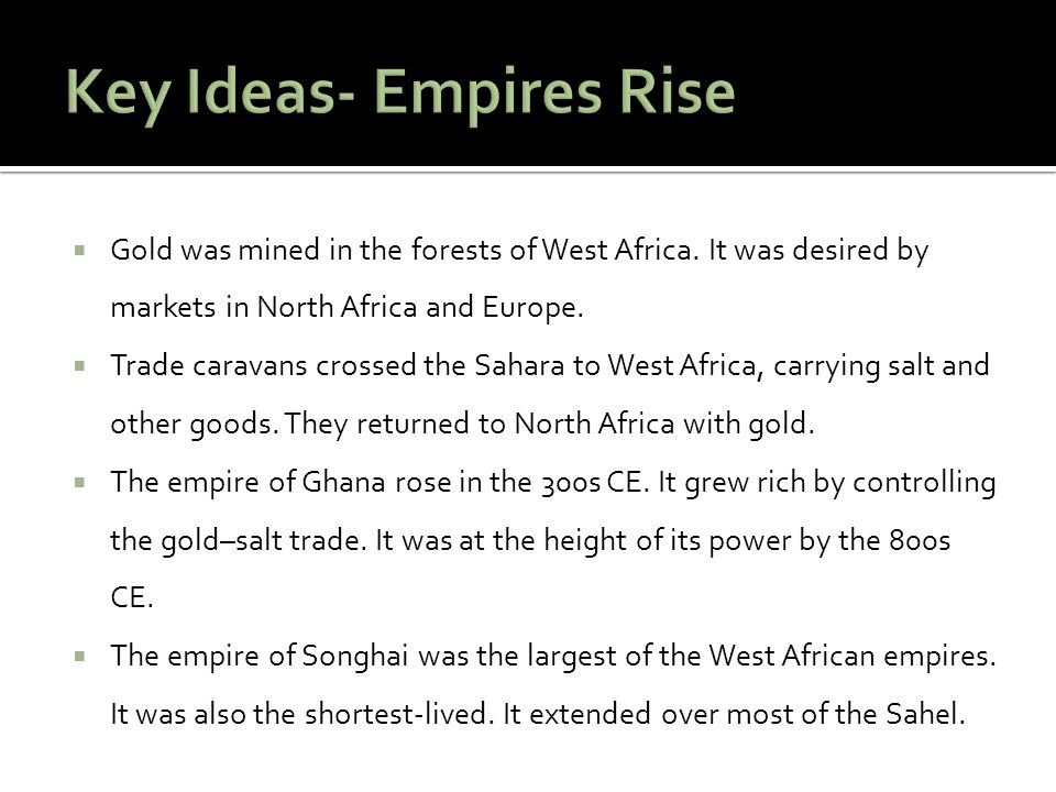 Key Ideas- Empires Rise