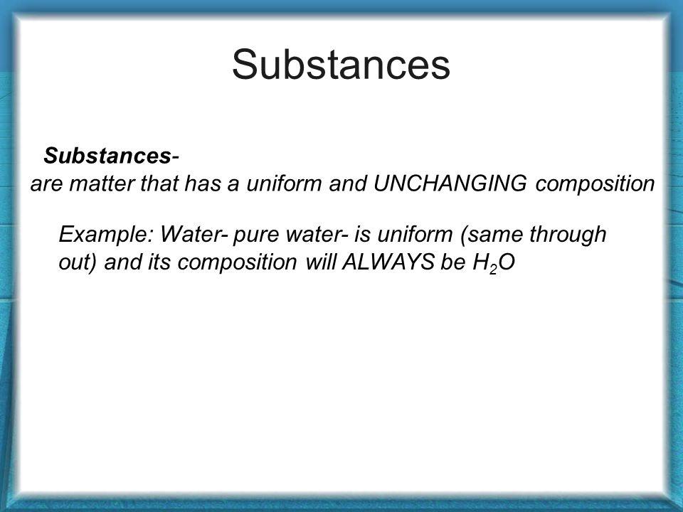 Substances Substances-