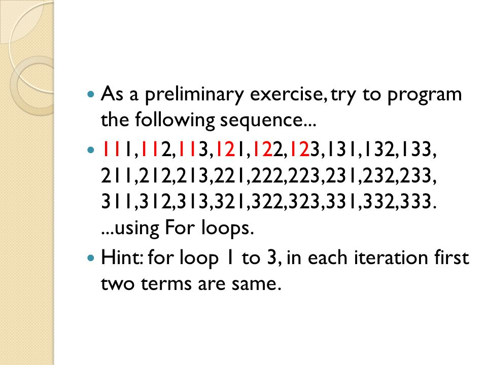 As a preliminary exercise, try to program the following sequence...