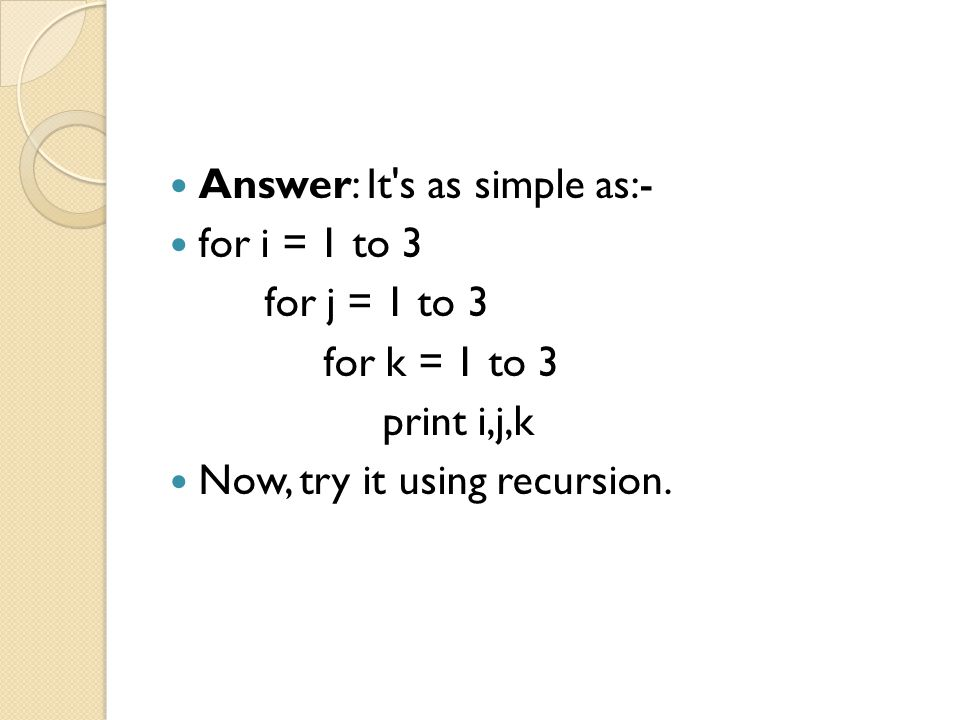 Answer: It s as simple as:-