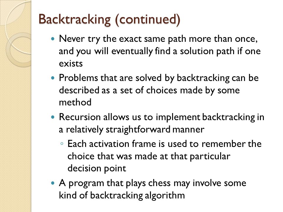 Backtracking (continued)