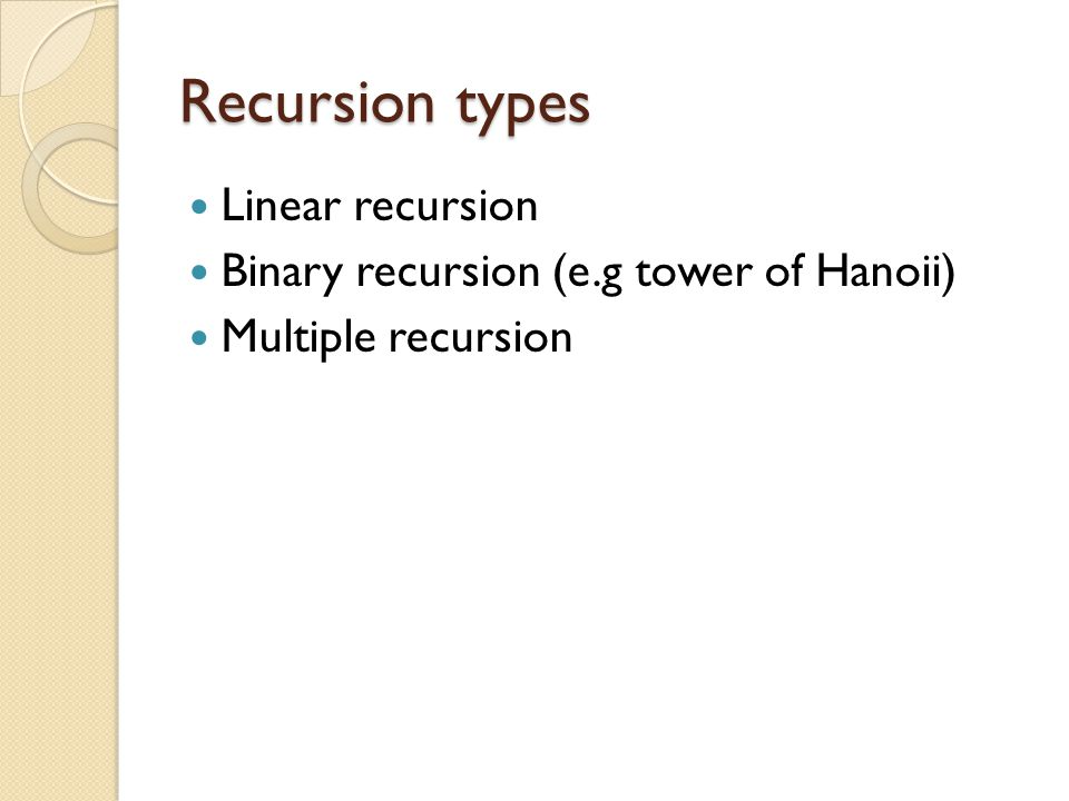 Recursion types Linear recursion