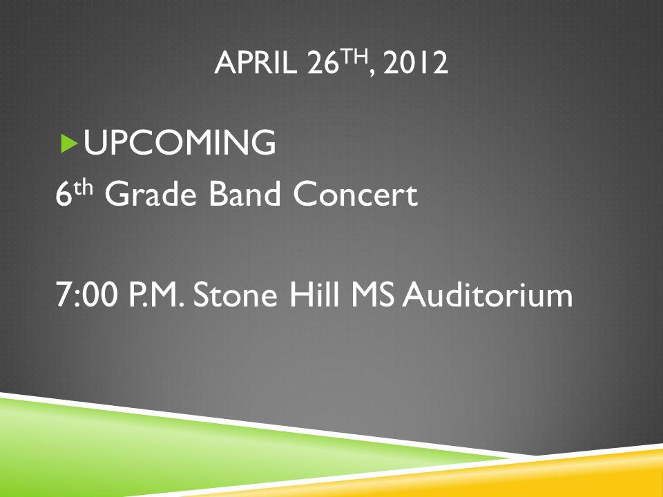 7:00 P.M. Stone Hill MS Auditorium