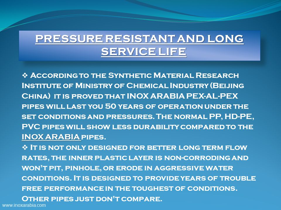 PRESSURE RESISTANT AND LONG SERVICE LIFE