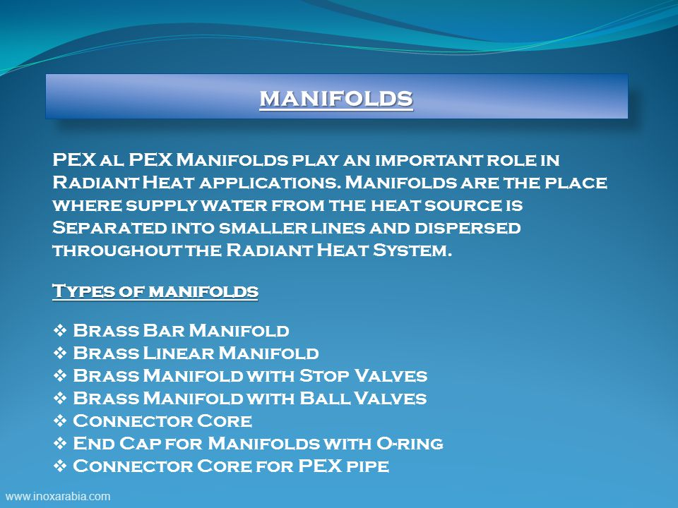manifolds PEX al PEX Manifolds play an important role in