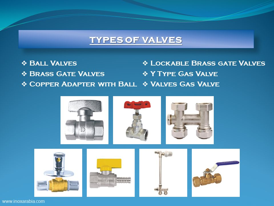 types of valves Ball Valves Brass Gate Valves Copper Adapter with Ball