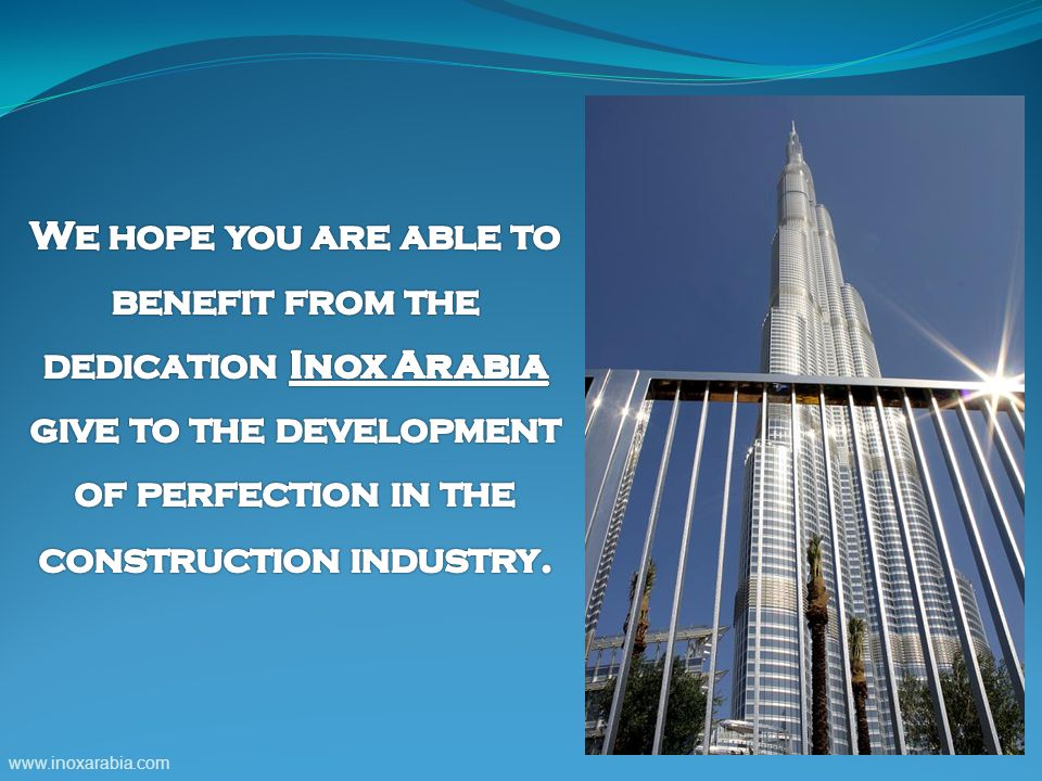 dedication Inox Arabia give to the development of perfection in the