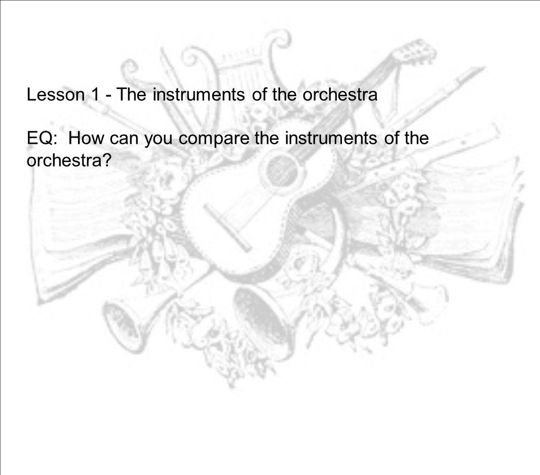 Lesson 1 - The instruments of the orchestra