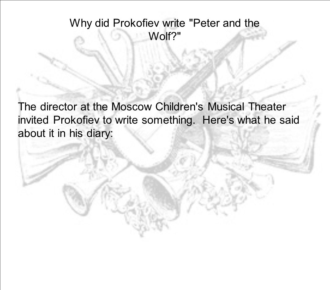 Why did Prokofiev write Peter and the Wolf