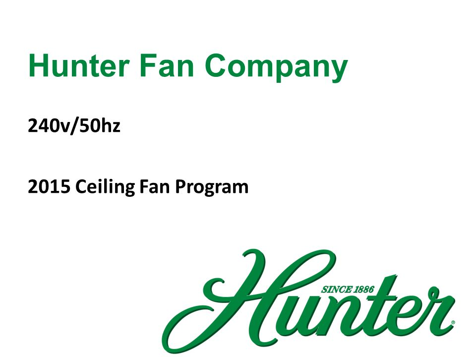 Hunter Fan Company 240v/50hz 2015 Ceiling Fan Program