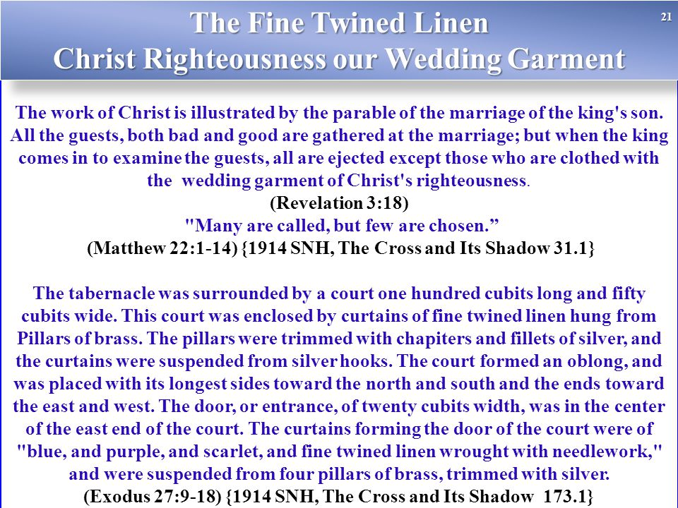 The Fine Twined Linen Christ Righteousness our Wedding Garment
