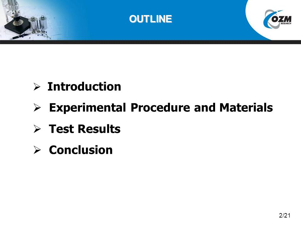 Experimental Procedure and Materials Test Results Conclusion