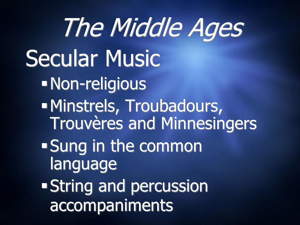 The Middle Ages Secular Music Non-religious