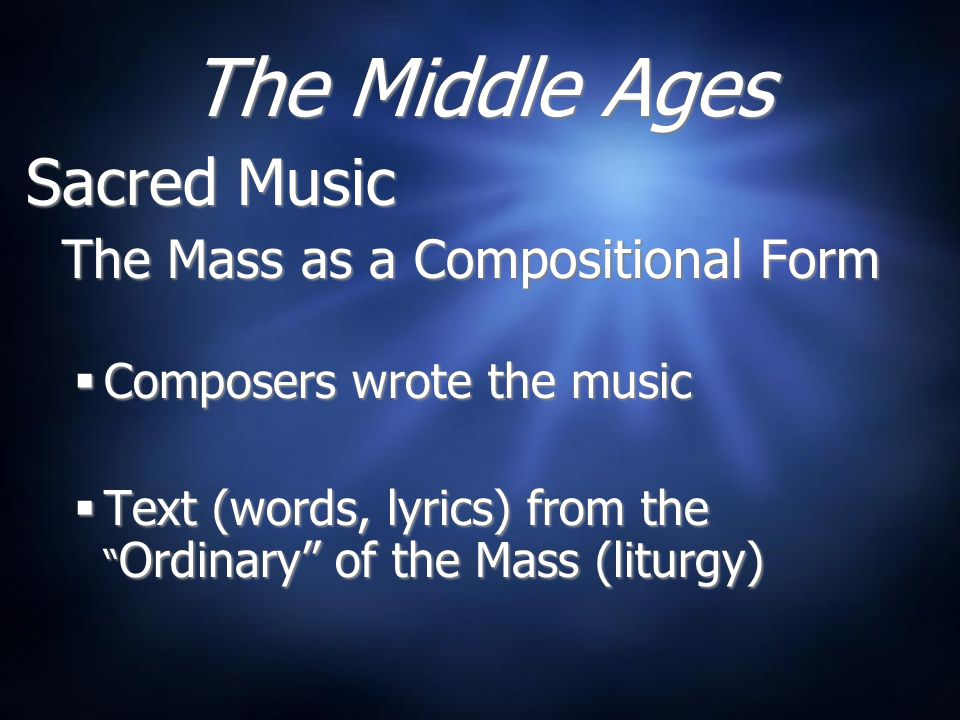 The Middle Ages Sacred Music 36+ Composers wrote the music