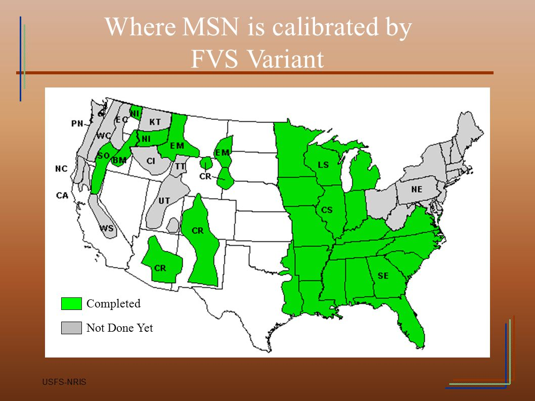Where MSN is calibrated by FVS Variant