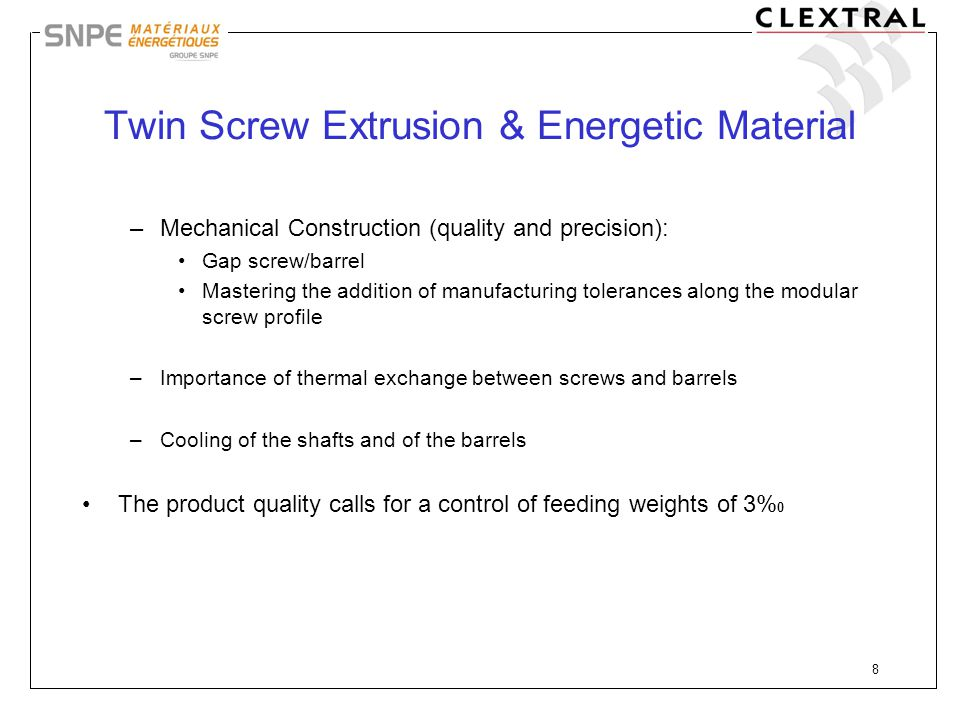Twin Screw Extrusion & Energetic Material