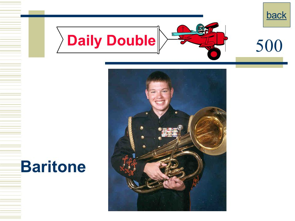 back Daily Double 500 Baritone