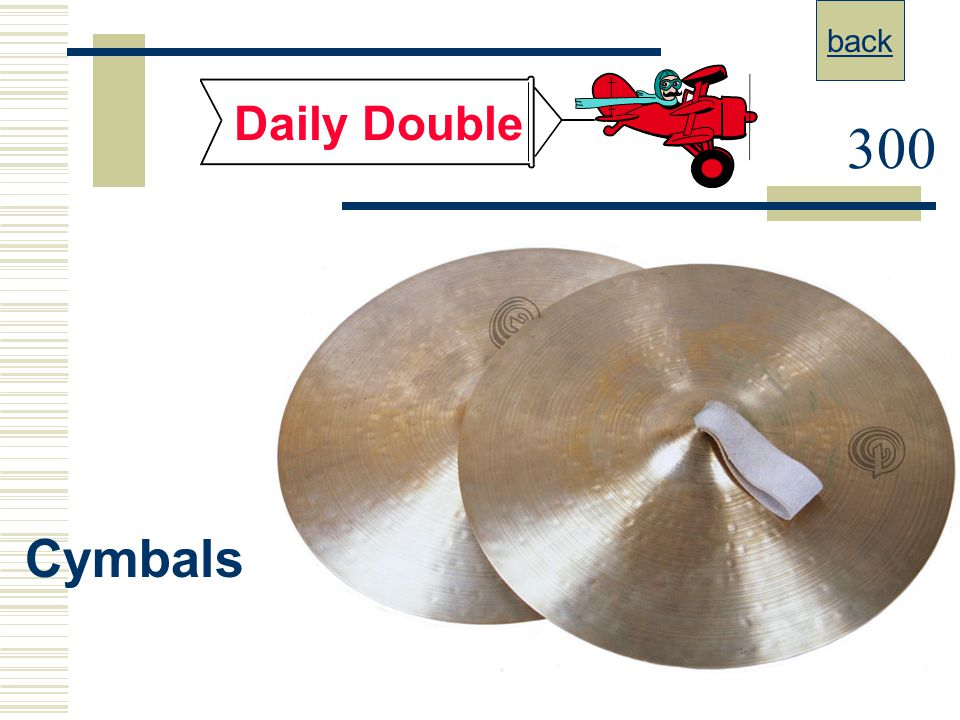 back Daily Double 300 Cymbals