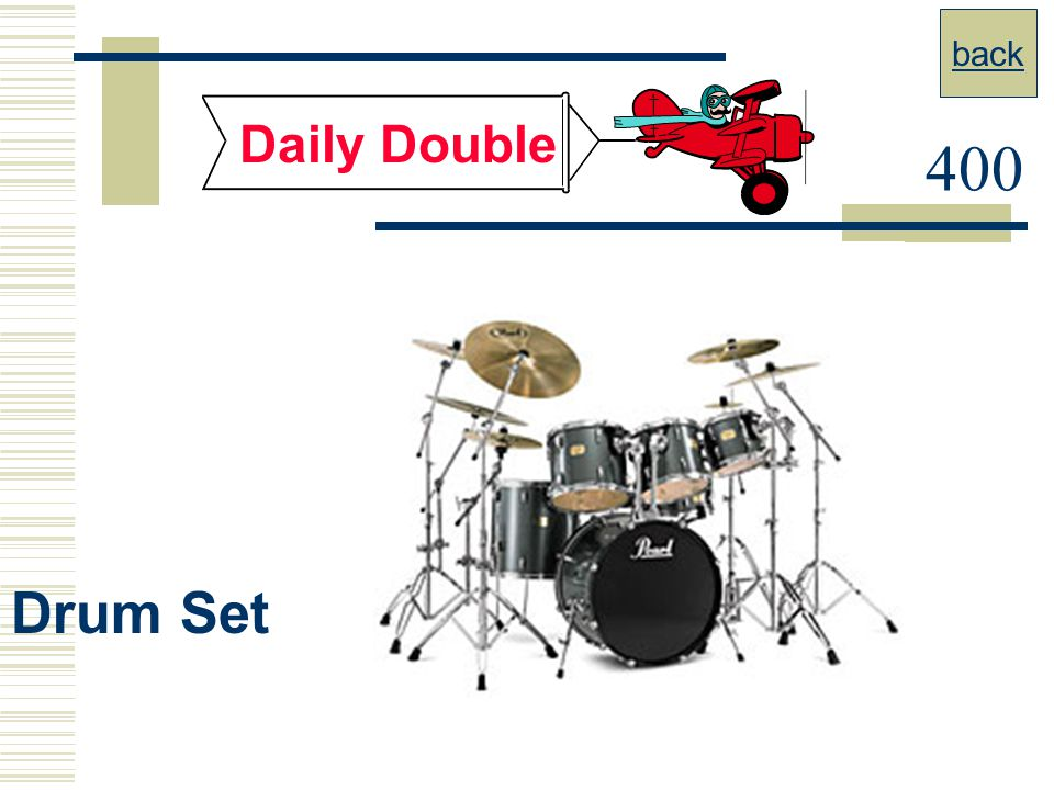 back Daily Double 400 Drum Set