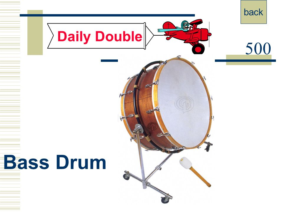 back Daily Double 500 Bass Drum