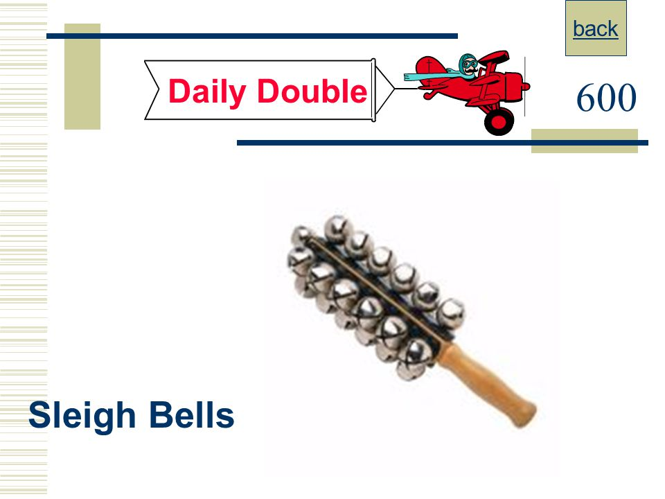 back Daily Double 600 Sleigh Bells