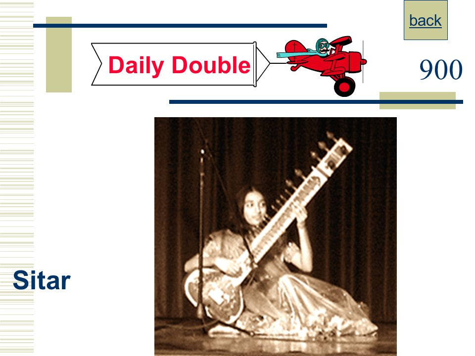 back Daily Double 900 Sitar
