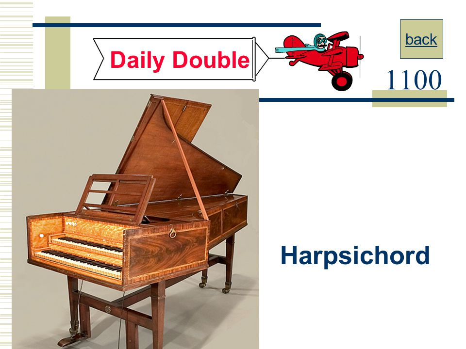 back Daily Double 1100 Harpsichord