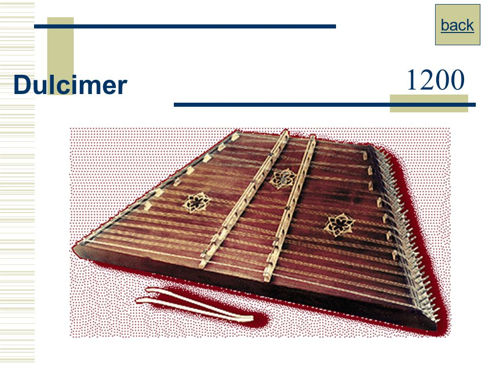 back 1200 Dulcimer