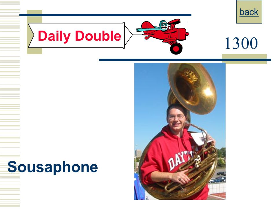 back Daily Double 1300 Sousaphone